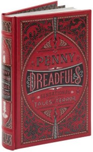 Penny Dreadfuls (Barnes & Noble Omnibus Leatherbound Classics)