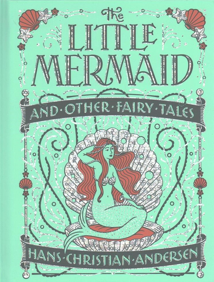 Little Mermaid and Other Fairy Tales (Barnes & Noble Collectible Editions)
