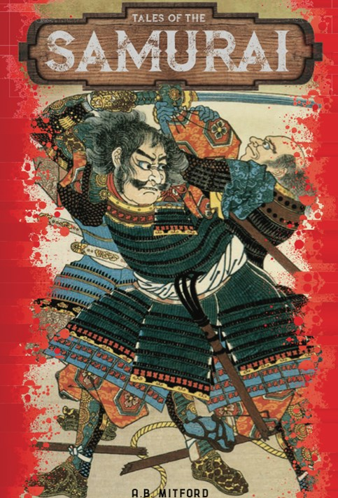 Tales Of The Samurai: Illustrated Edition