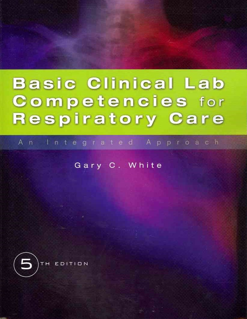 Basic Clincial Lab Competencies for Respiratory Care