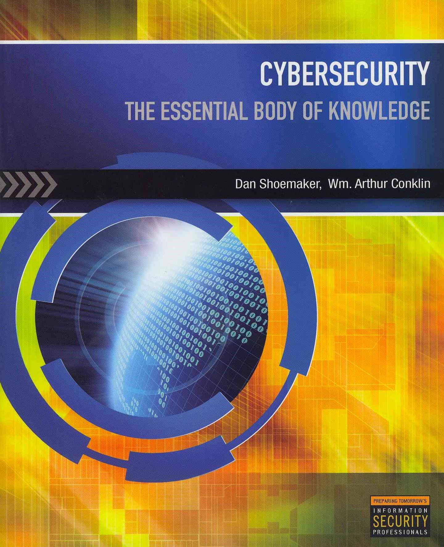 Cybersecurity : The Essential Body Of Knowledge