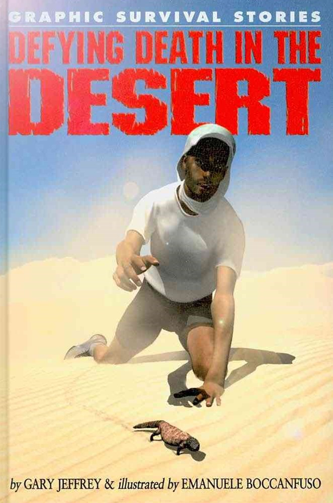 Defying Death in the Desert