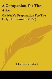 A Companion for the Altar by John Henry Hobart (9781437096590) - PaperBack - Reference Law