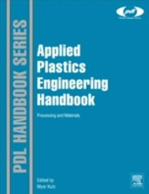 Applied Plastics Engineering Handbook