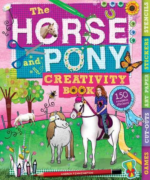 The Horse and Pony Creativity Book