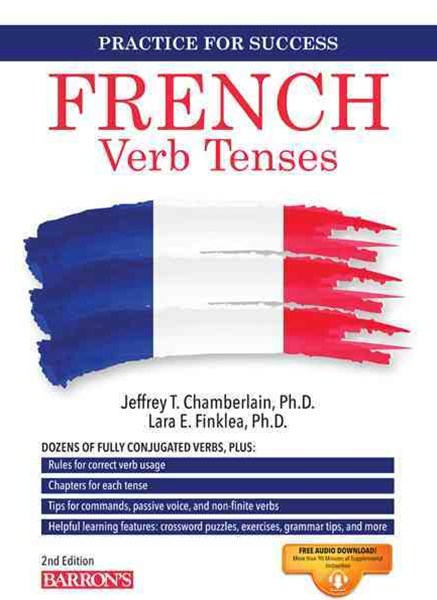 Practice for Success French Verb Tenses 2nd Edition