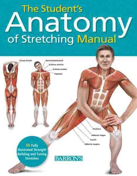 The Student's Anatomy of Stretching