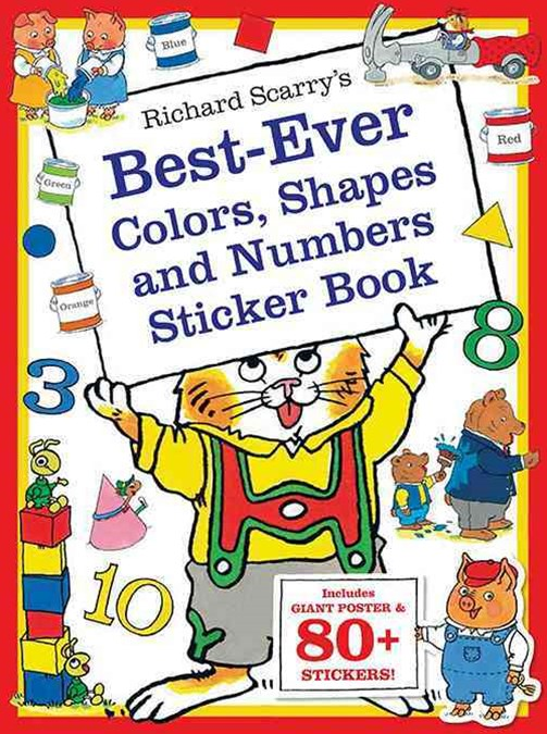 Richard Scarry's Best Ever Color, Shapes, and Numbers
