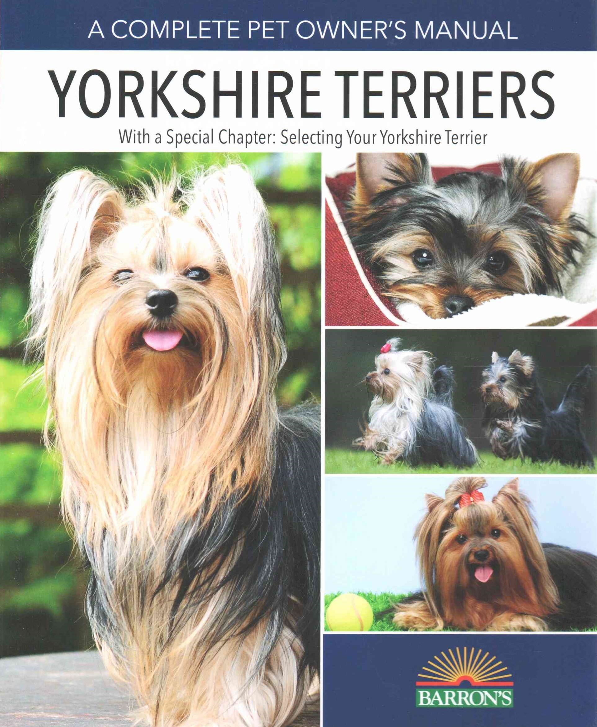 Pet Owner's Manual, Yorkshire Terriers