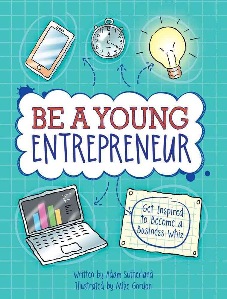 Be a Young Entrepreneur!