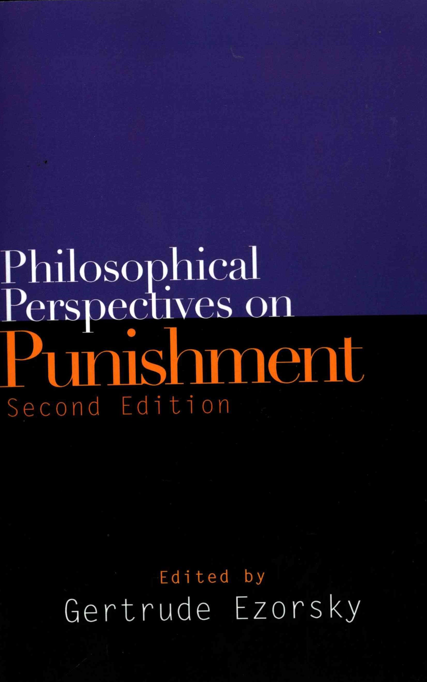 Philosophical Perspectives on Punishment, Second Edition