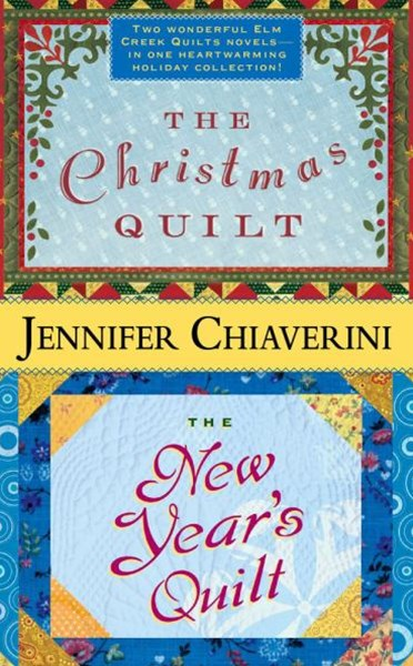 The Christmas Quilt: The New Years Quilt