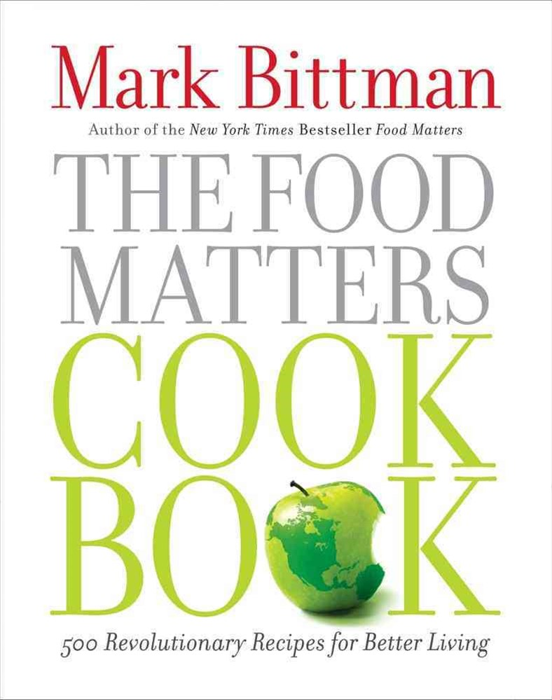 The Food Matters Cookbook