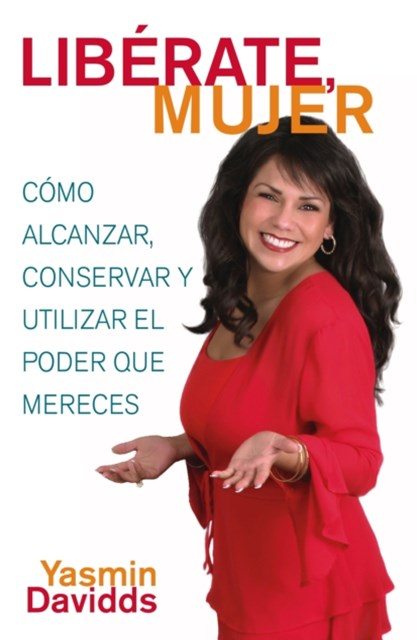 -íLib+¬rate mujer! (Take Back Your Power)