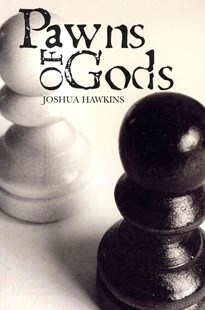Pawns of Gods by Joshua Hawkins (9781439234402) - PaperBack - Fantasy