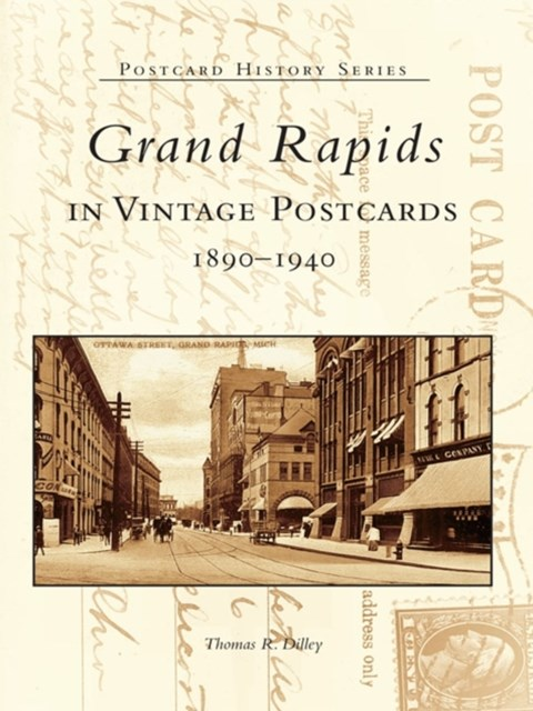 Grand Rapids in Vintage Postcards