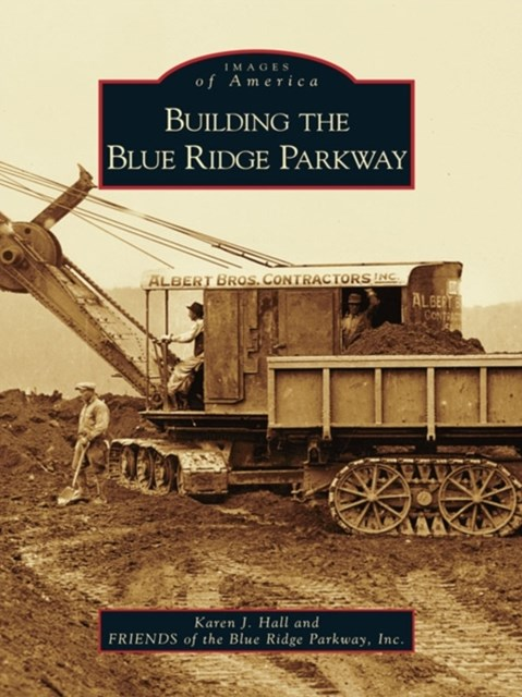 Building the Blue Ridge Parkway
