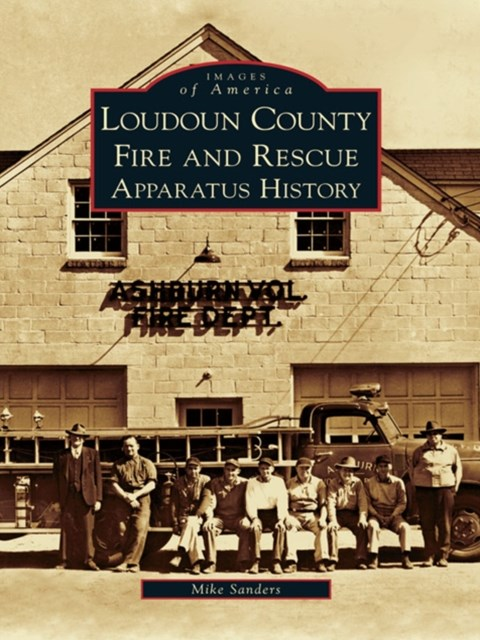 Loudoun County Fire and Rescue Apparatus Heritage