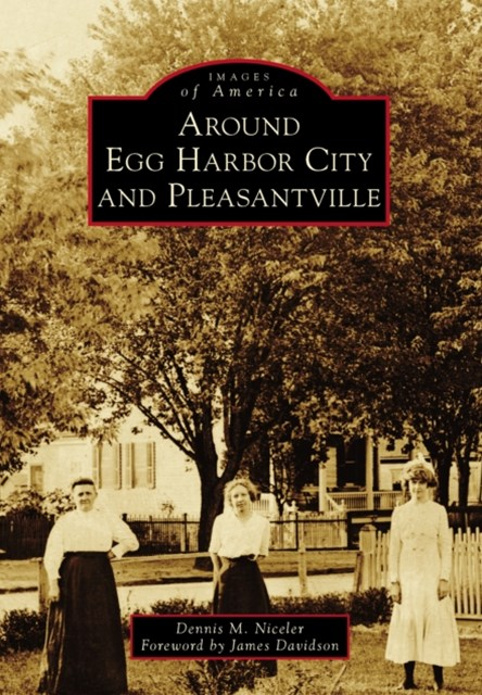 (ebook) Around Egg Harbor City and Pleasantville