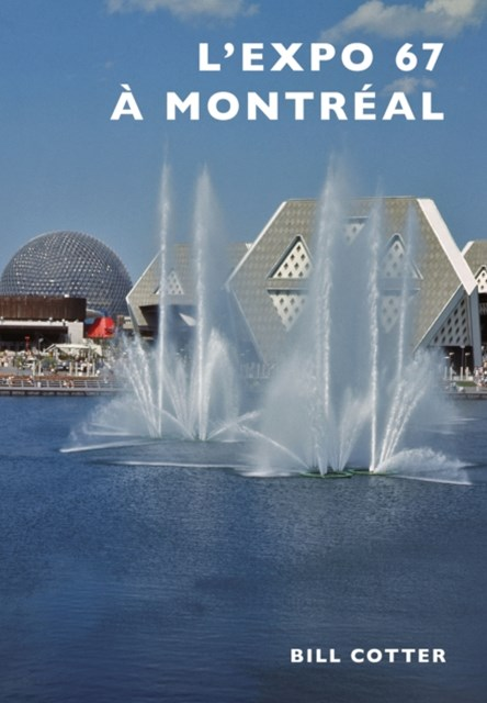 (ebook) Montreal's Expo 67 (French version)