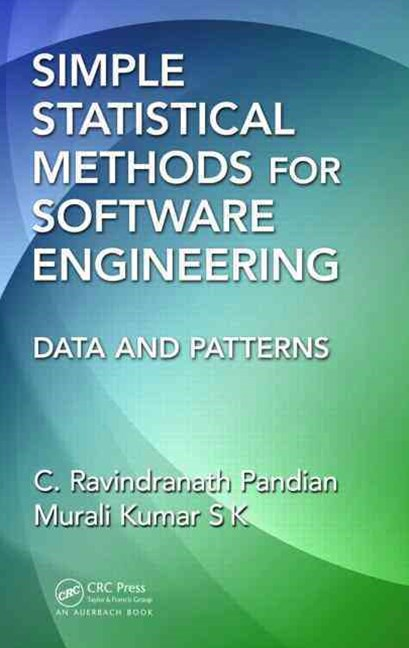 Simple Statistical Methods for Software Engineering
