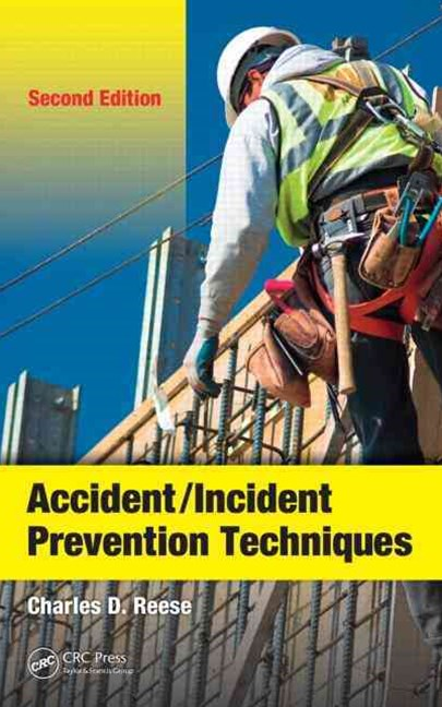 Accident/Incident Prevention Techniques