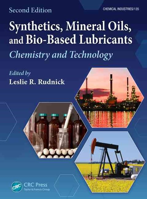 Synthetics, Mineral Oils, and Bio-Based Lubricants