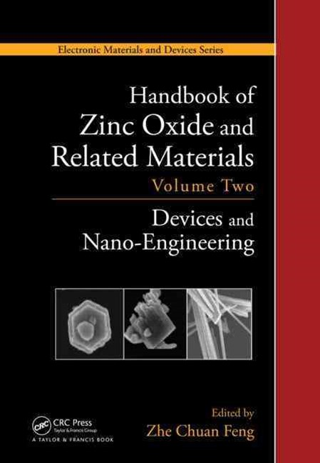 Handbook of Zinc Oxide and Related Materials: Devices and Nano-Engineering