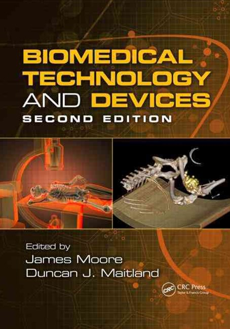 Biomedical Technology and Devices, Second Edition