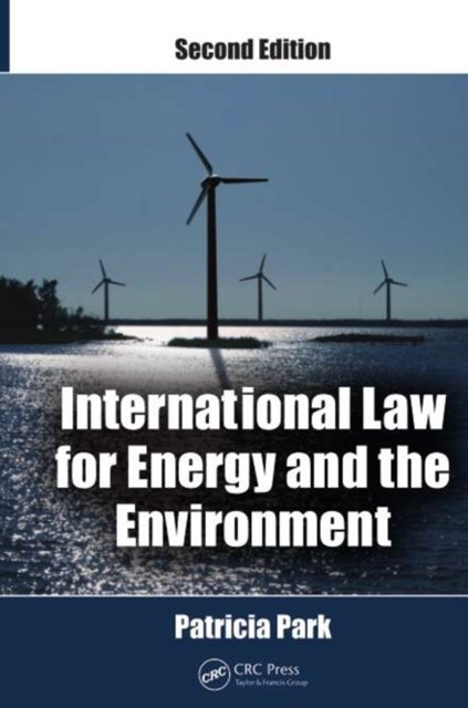 (ebook) International Law for Energy and the Environment