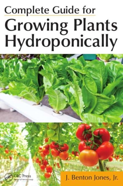 Complete Guide for Growing Plants Hydroponically
