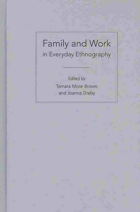 Family and Work in Everyday Ethnography