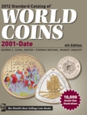 2012 Standard Catalog of World Coins 2001 to Date