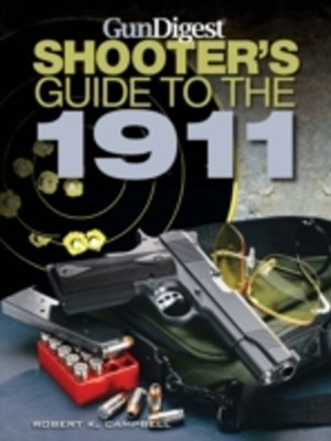 Gun Digest Shooter's Guide to the 1911