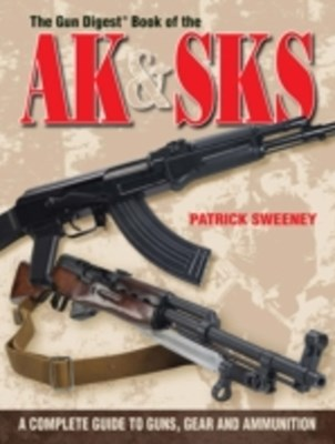 Gun Digest Book of the AK & SKS