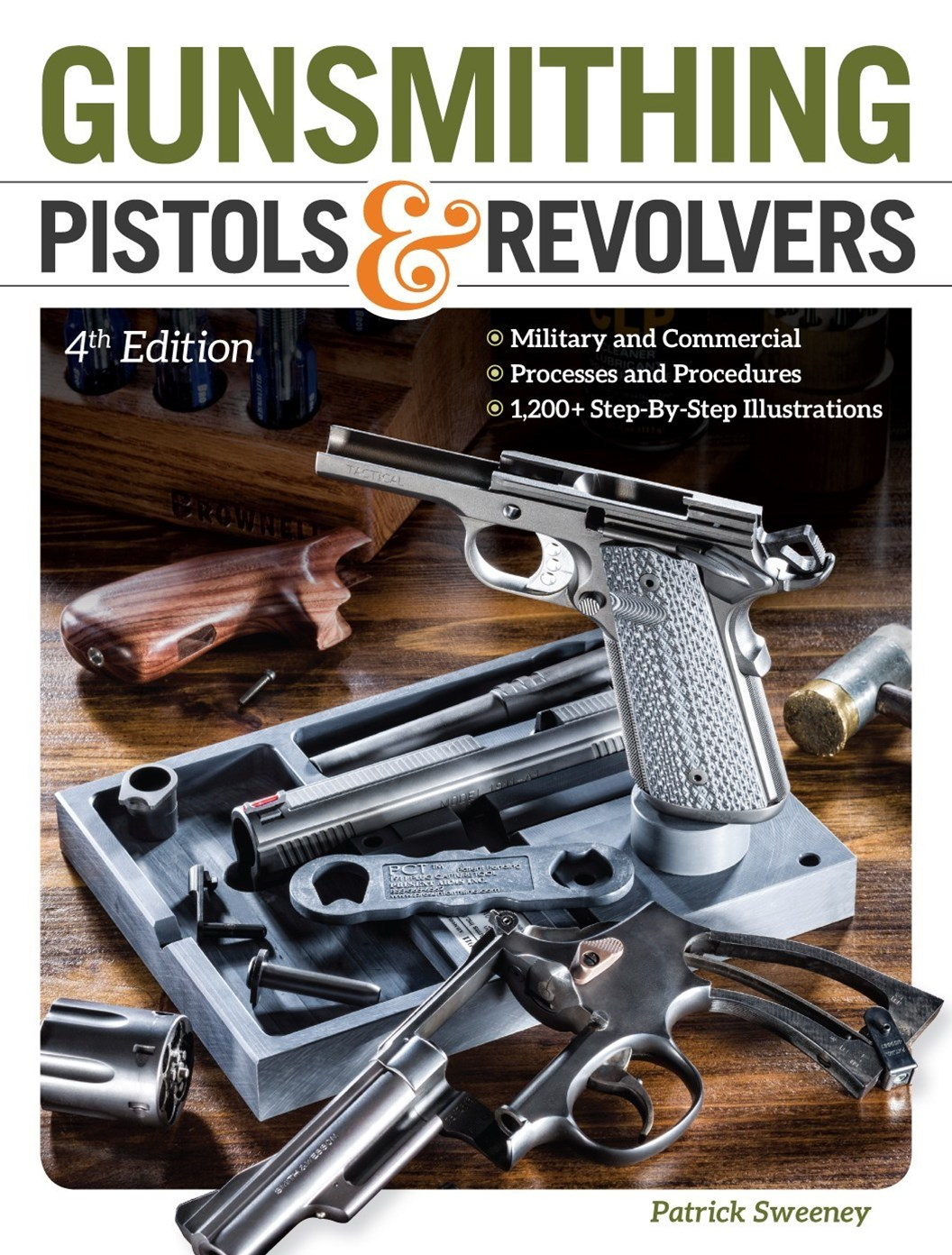 Gunsmithing Pistols and Revolvers