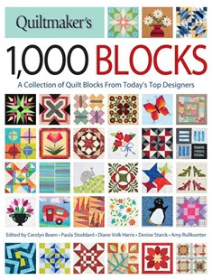 Quiltmaker's 1,000 Blocks by BEAM, Paula Stoddard, Diane Volk Harris (9781440245411) - PaperBack - Craft & Hobbies Needlework
