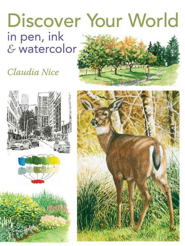 Discover Your World in Pen, Ink and Watercolor
