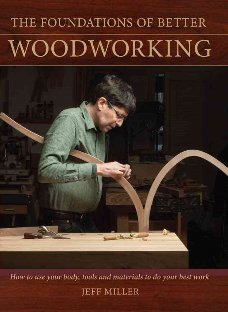 Foundations of Better Woodworking