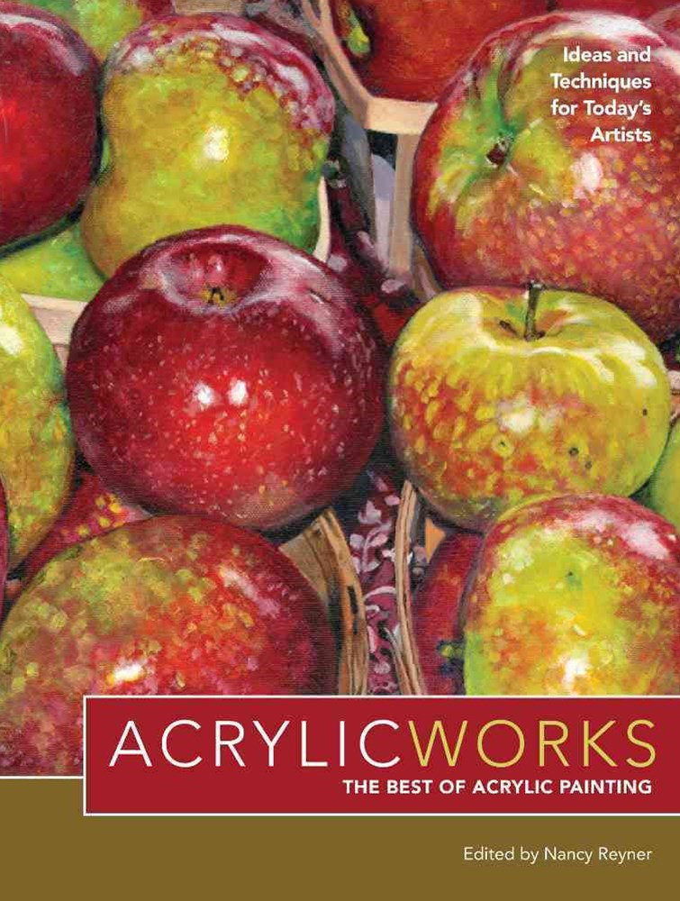 AcrylicWorks  The Best of Acrylic Painting
