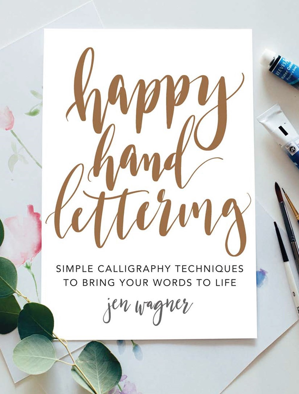 Happy Hand Lettering: Calligraphy Techniques