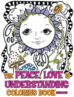 Peace Love And Understanding Coloring Book