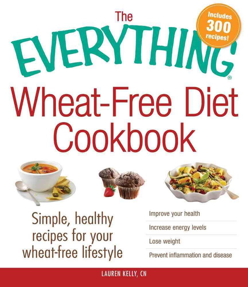Wheat-Free Diet Cookbook