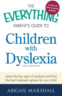 Everything Parent's Guide to Children with Dyslexia by Abigail Marshall (9781440564963) - PaperBack - Education Teaching Guides