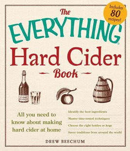 Everything Hard Cider Book by Drew Beechum (9781440566189) - PaperBack - Cooking Alcohol & Drinks