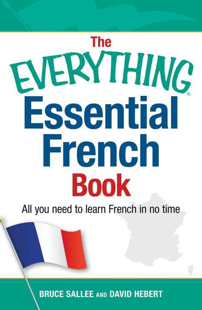 The Everything Essential French Book