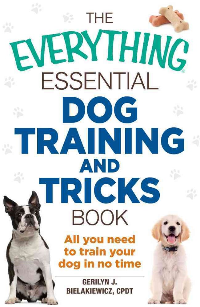 Everything Essential Dog Training And Tricks Book