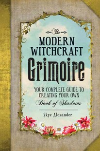 Modern Witchcraft Grimoire by Skye Alexander (9781440596810) - HardCover - Religion & Spirituality New Age