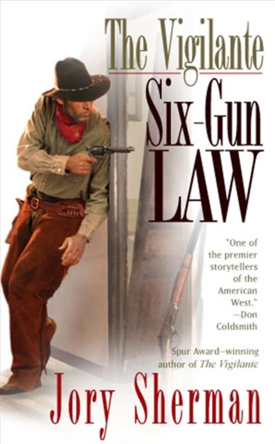 Vigilante: Six-Gun Law
