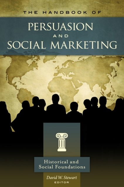 Handbook of Persuasion and Social Marketing [3 volumes]